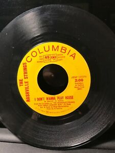 The Nashville Strings I Don't Wanna Play House Have A Little Faith 45