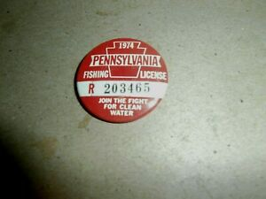 Vintage 1974 PA Fishing License Badge Button