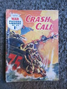 WAR PICTURE LIBRARY NO.53 FLEETWAY PUB.1960 CRASH CALL WWII GD 2.5 FOR AGE $7.99