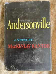 Andersonville by MacKinlay Kantor 1955 BCE $14.00