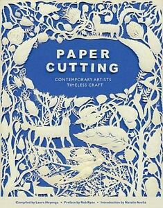 Paper Cutting Book: Contemporary Artists Timeless Craft $14.20