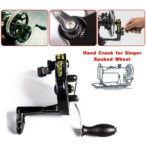 Hand Crank Fits For Singer Spoked Wheel Sewing Machine 15 Class 12712866 99 $21.61