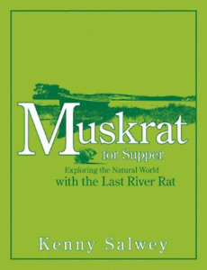 `Salwey Kenny` Muskrat For Supper BOOK NEW