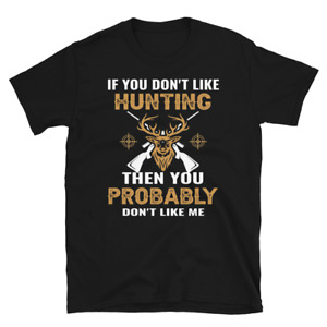 If You Dont Like Hunting