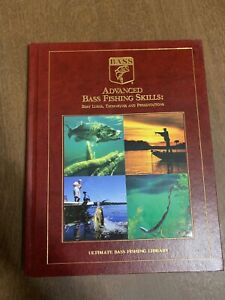 Advanced Bass Fishing Skills: Best LuresTechniques and Presentations 2003 Hc