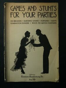 Games and Stunts for Your Parties 1930 Dennison Manufacturing Co. $5.99