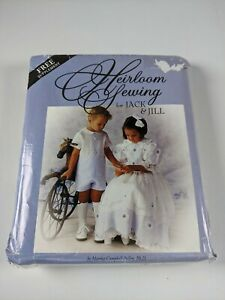 Heirloom Sewing for Jack amp; Jill Sewing Pattern Martha Campbell Pullen UNCUT $24.99