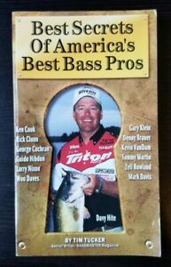 Secrets of America#x27;s Best Bass Pros Volume I by Tim Tucker and Bill Dance Used