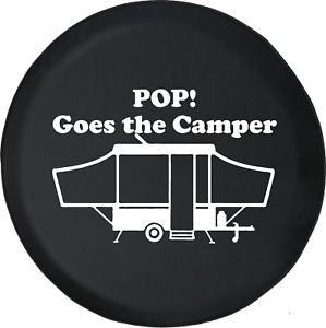 POP! Goes the Camper Popup Camping Trailer RV Spare Tire Cover OEM Vinyl