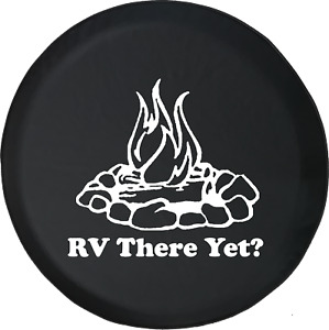 RV There Yet? Campfire Camping Trailer RV Spare Tire Cover OEM Vinyl