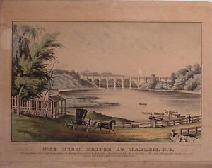 N. Currier Lithograph quot;The High Bridge at Harlem NYquot; $525.00