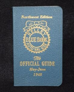 Kelley Wholesale Blue Book Used Car Values Guide Northwest Edition May June 1948