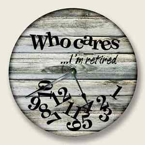 WHO CARES I'm Retired Wall Clock Beach Sand Tan Boards Pattern Home Decor - 7119