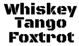 Whiskey Tango Foxtrot WTF Spec Ops  Military Decal Sticker Truck Safe Car