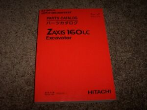 Hitachi Excavator Zaxis 160LC 160 LC Factory Parts Catalog Manual Manual 005001-