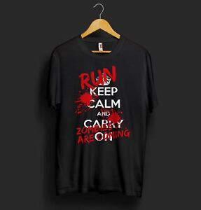 Keep Calm And Carry On T Shirt Run Zombies Are Coming