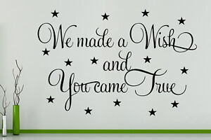 We Made A Wish And You Came True Wall Art Decal Sticker Picture Poster
