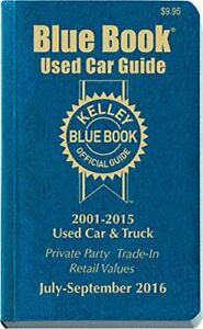 Kelley Blue Book Consumer Guide Used Car Edition includes trade-in values cars