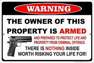Warning The Owner of This Property is Armed and Prepared to Protect Metal Sign