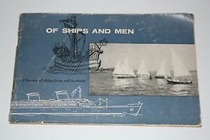 Vintage Of Ships And Men A History of Ships From Sail to Steam T. Lipton Inc. $9.00