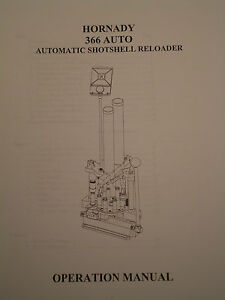 HORNADY 366 Auto Automatic Shotshell Reloader OPERATIONS MANUAL or PDF-free ship