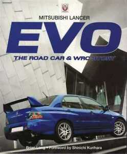 Mitsubishi Lancer EVO - The Road Car and WRC Story - Soft Bound Edition