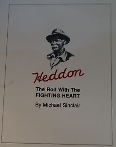 Heddon Rod With Fighting Heart Softcover 1st Ed Bamboo Fly Rod Book RNOS