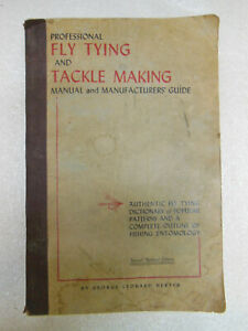 old FLY TYING amp; TACKLE MAKING Manual by George Herter 1949 Fishing Fun