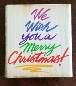 We Wish You A Merry Christmas Wood Mounted Rubber Stamp by Rubber Stampede