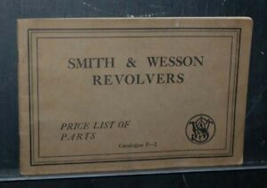 Original Smith and Wesson Revolvers Catalog Price List of Parts P-2