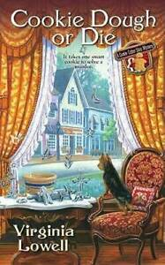 Cookie Dough or Die (A Cookie Cutter Shop Mystery) by Lowell, Virginia