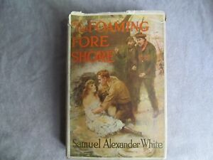 The Foaming Fore Shore Hardcover Dust Jacket First Edition