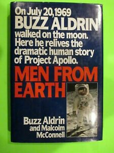 BUZZ ALDRIN HAND SIGNED MEN FROM EARTH 1ST EDITION 1ST PRINT HC DJ 1989 BANTAM