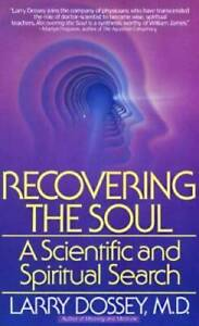 Recovering the Soul: A Scientific and Spiritual Approach Paperback GOOD $23.42