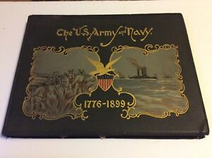 Antique The US Army and Navy 1776-1899 MILITARY 42 COLOR CHROMOLITHOGRAPH 1st