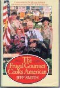 The Frugal Gourmet Cooks American Hardcover By Smith Jeff GOOD