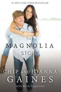 The Magnolia Story Hardcover By Gaines Chip VERY GOOD $3.48