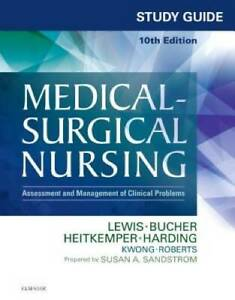 Study Guide for Medical Surgical Nursing: Assessment and Management VERY GOOD