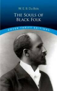 The Souls of Black Folk Dover Thrift Editions Paperback GOOD