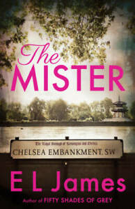 The Mister Paperback By James E L GOOD