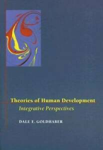 Theories of Human Development: Integrative Perspectives Paperback VERY GOOD