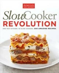 Slow Cooker Revolution Paperback By America#x27;s Test Kitchen GOOD