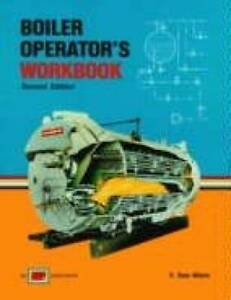 Boiler operator's workbook - Paperback By R. Dean Wilson - GOOD