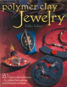 Polymer Clay Jewelry Paperback By Jackson, Debbie GOOD
