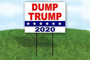 DUMP TRUMP 2020 ANTI Donald Trump Yard Sign ROAD SIGN with stand