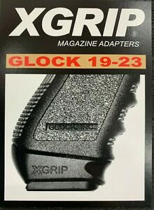 XGrip for G19 23 use Glock 1722 Mags in Glock 1923 SAME DAY FAST FREE SHIPPING
