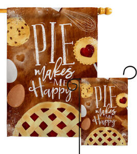 Pie Makes Me Happy Garden Flag Food Sweet Decorative Gift Yard House Banner