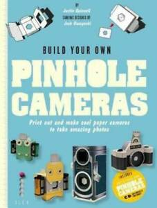 Build Your Own Pinhole Camera: A Complete Guide to Making your Own C VERY GOOD