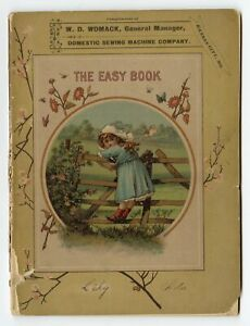 Victorian THE EASY BOOK FOR CHILDREN Domestic Sewing Machine Co. Promotion $68.00
