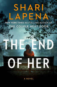 The End of Her: A Novel Hardcover By Lapena Shari GOOD $5.56